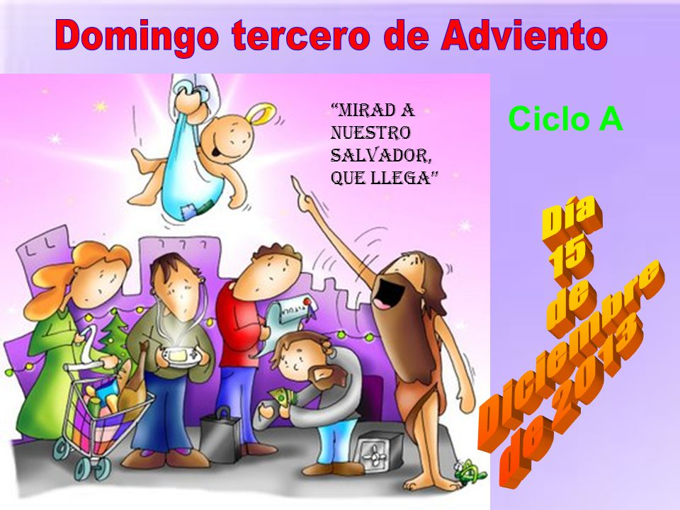 Domingo tercero de Adviento