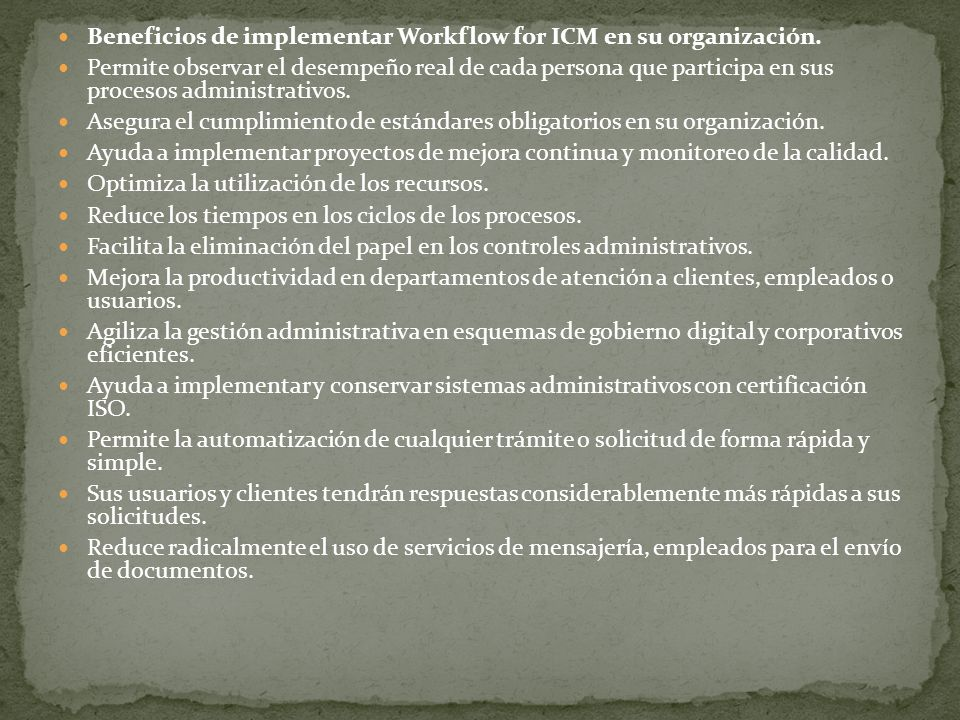 Beneficios de implementar Workflow for ICM en su organización.