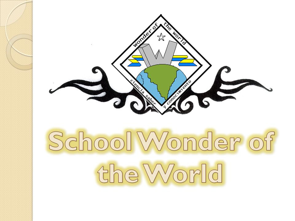 School Wonder of the World