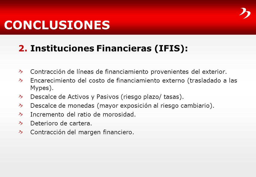 CONCLUSIONES Instituciones Financieras (IFIS):