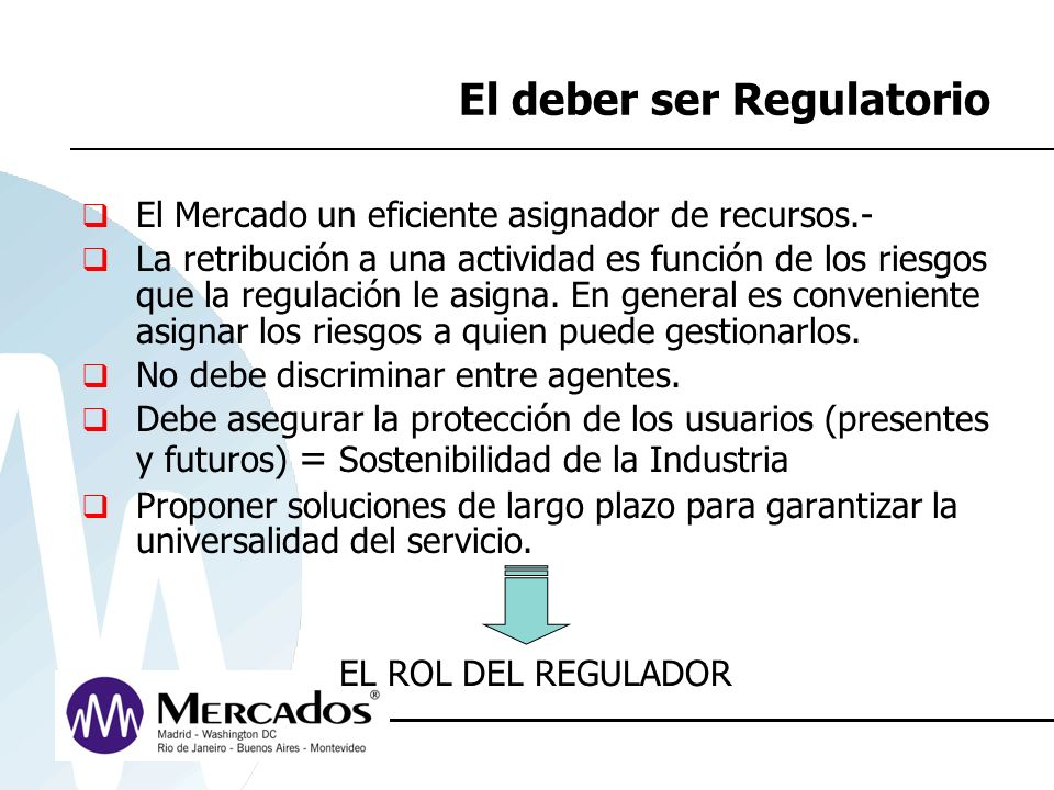 El deber ser Regulatorio