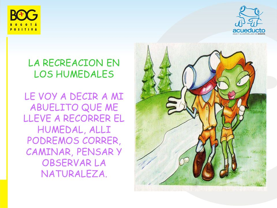 LA RECREACION EN LOS HUMEDALES