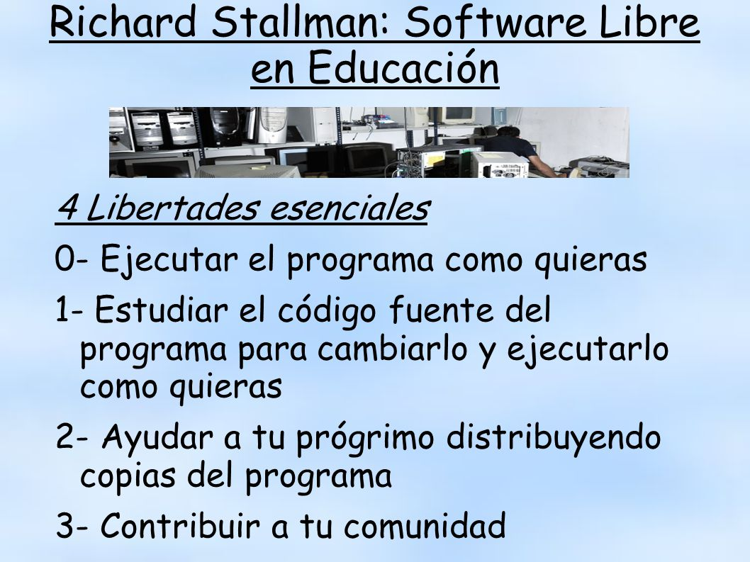 Richard Stallman: Software Libre en Educación