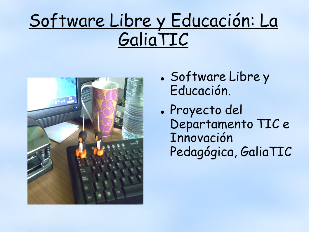 Software Libre y Educación: La GaliaTIC