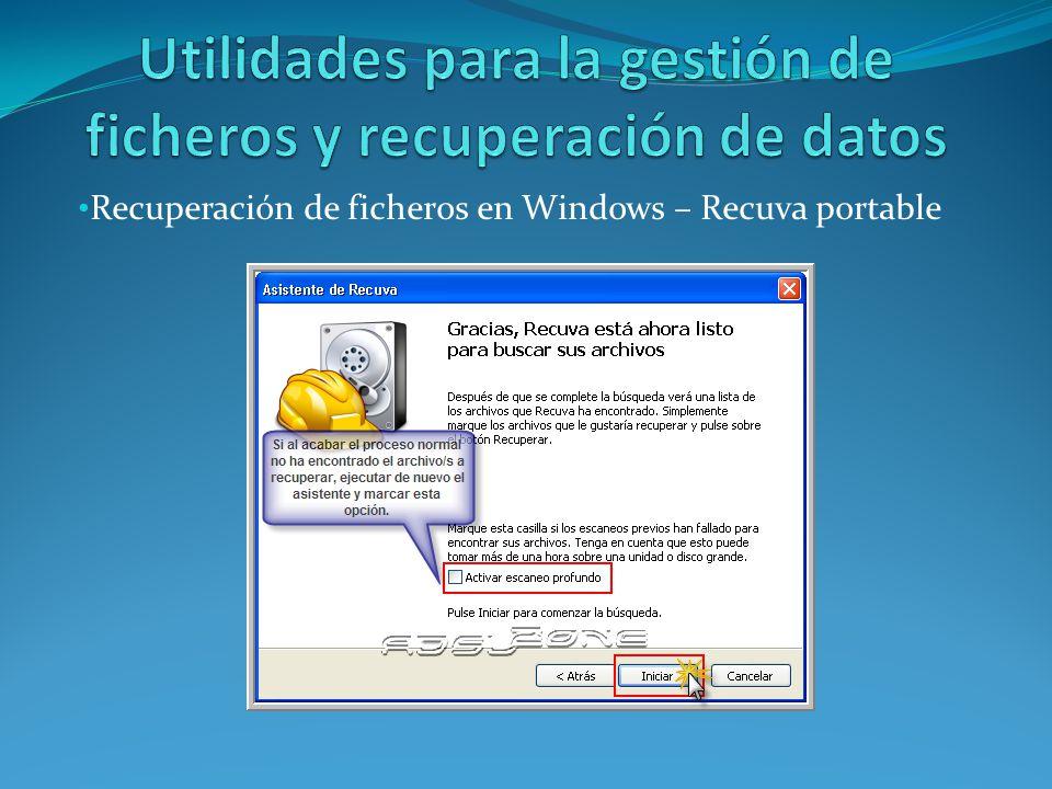 Utilidades para la gestión de ficheros y recuperación de