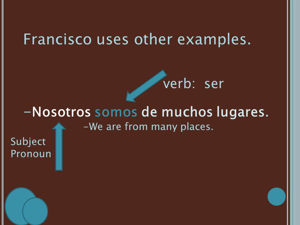 Francisco uses other examples.