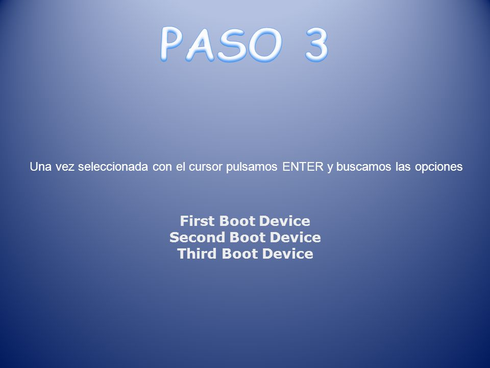 First Boot Device Second Boot Device Third Boot Device