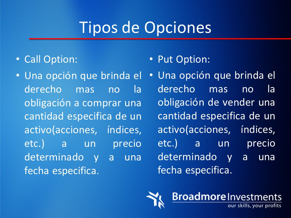 Tipos de Opciones Call Option: