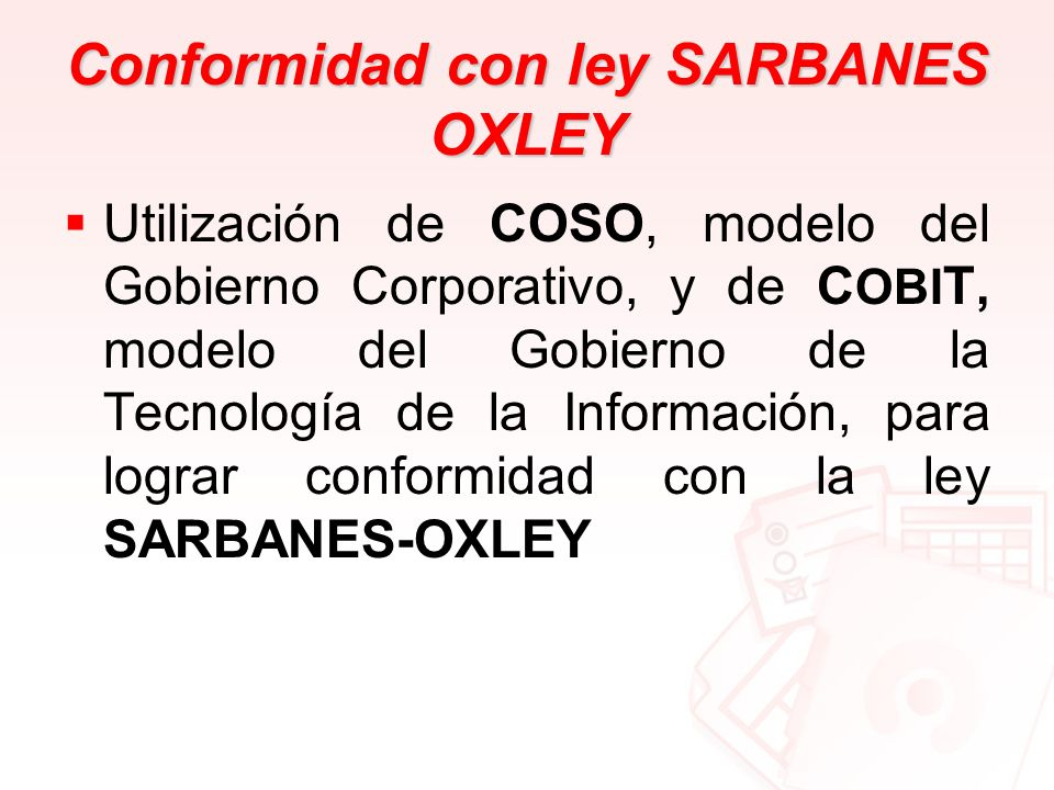 Conformidad con ley SARBANES OXLEY