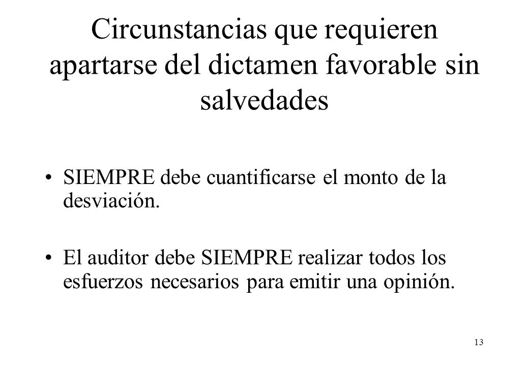 Circunstancias que requieren apartarse del dictamen favorable sin salvedades
