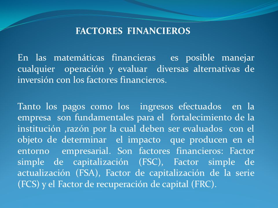 FACTORES FINANCIEROS