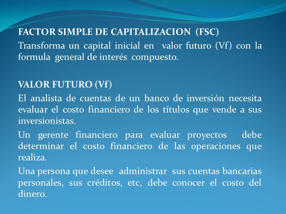 FACTOR SIMPLE DE CAPITALIZACION (FSC)