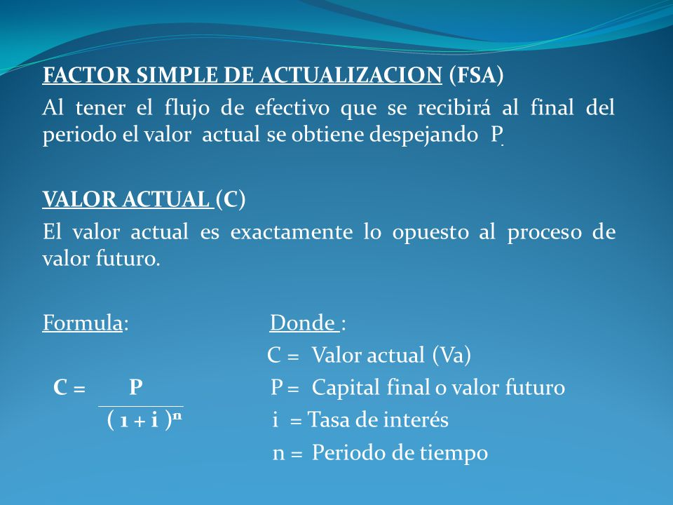 FACTOR SIMPLE DE ACTUALIZACION (FSA)