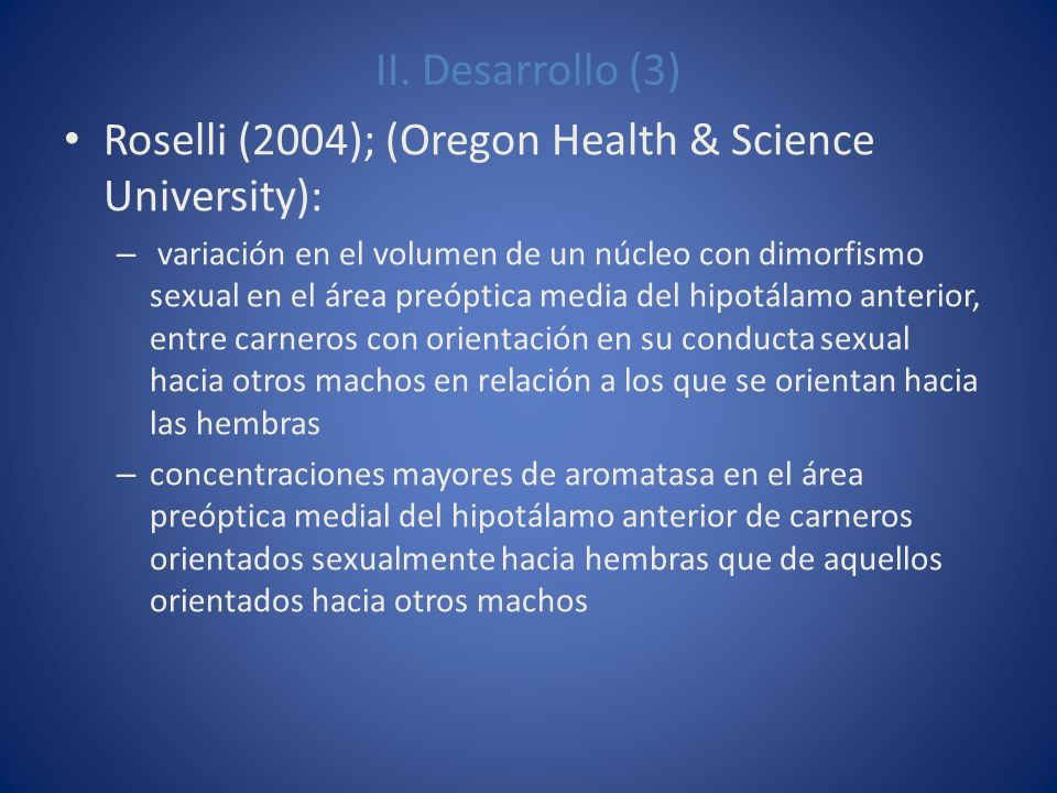 Roselli (2004); (Oregon Health & Science University):
