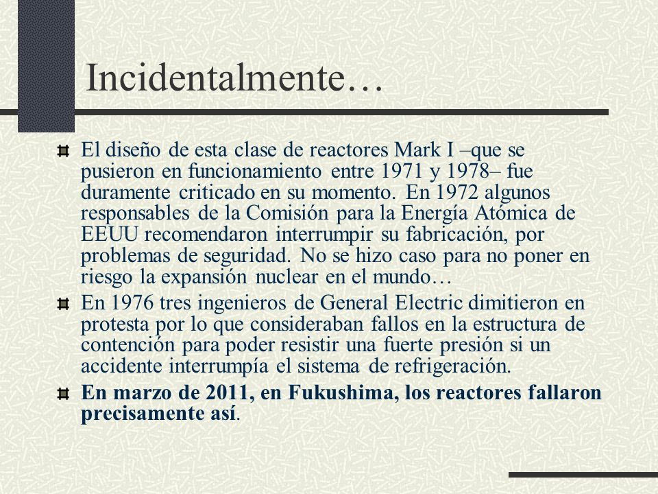 Incidentalmente…