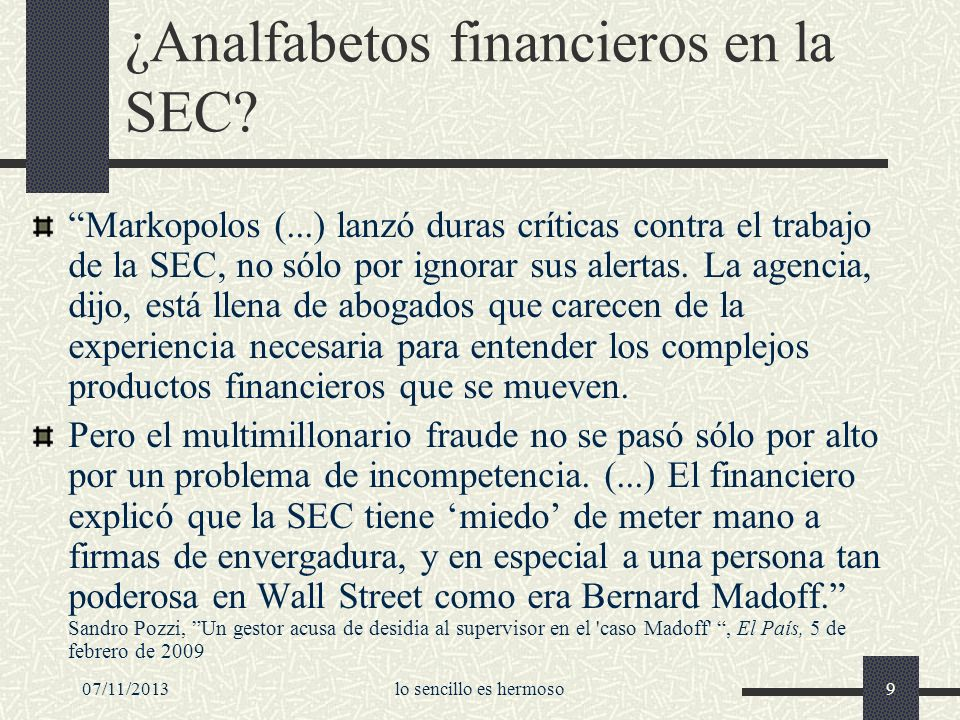 ¿Analfabetos financieros en la SEC