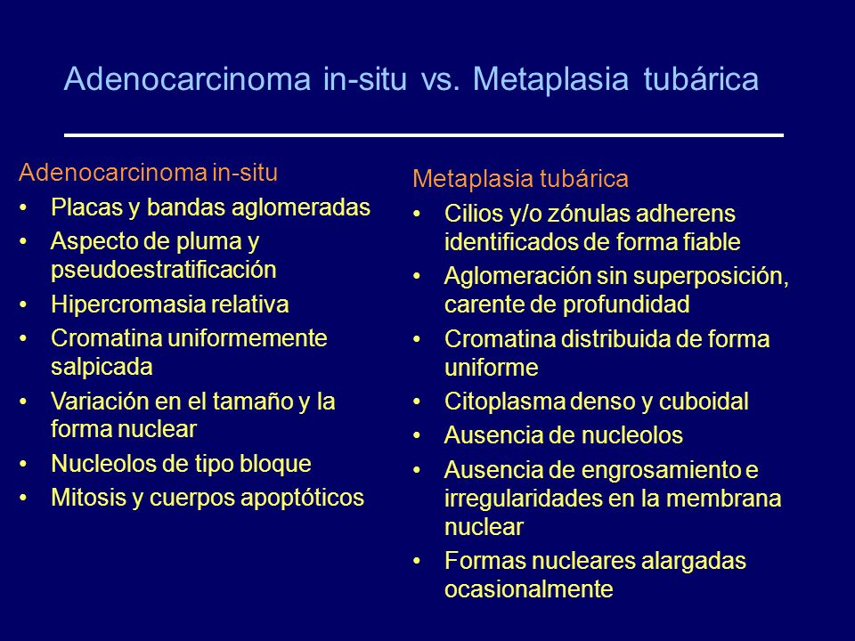 Adenocarcinoma in-situ vs. Metaplasia tubárica