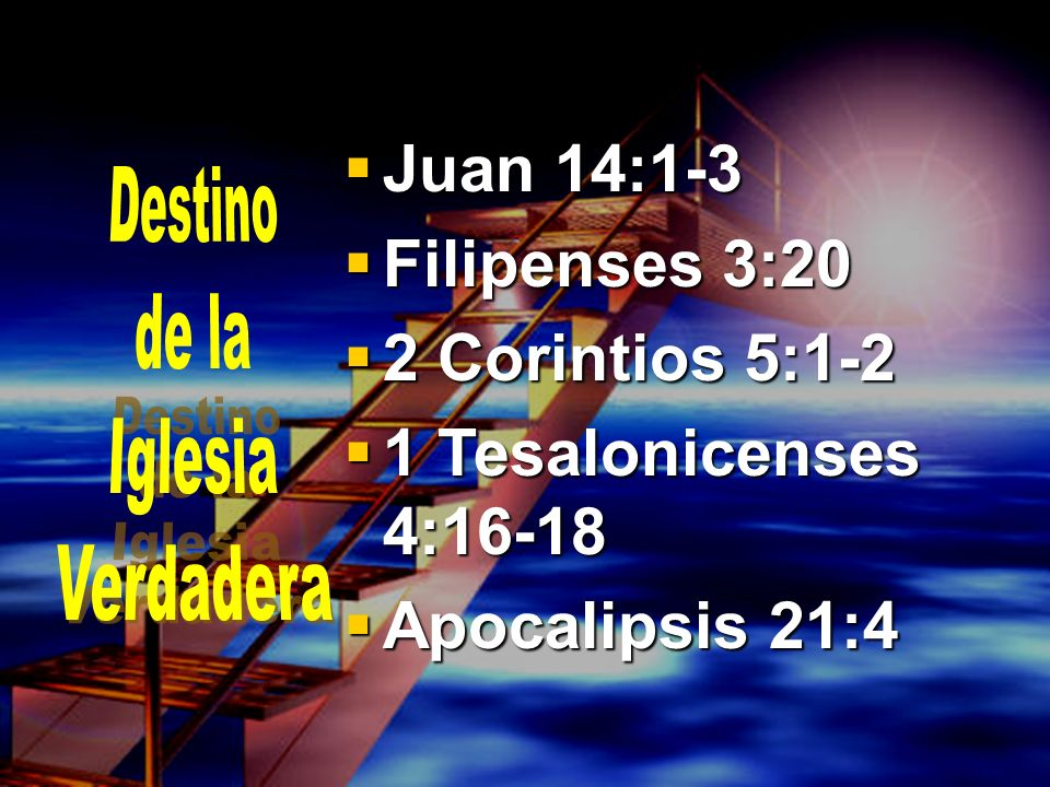 Juan 14:1-3 Filipenses 3:20 2 Corintios 5:1-2 1 Tesalonicenses 4:16-18