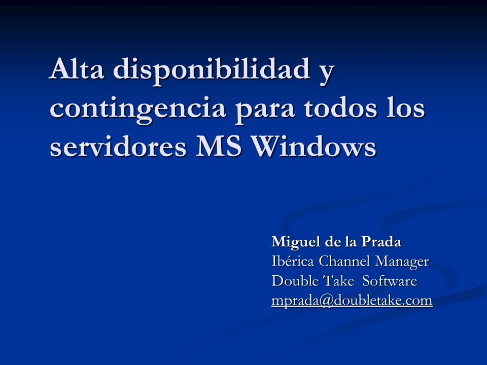 Alta disponibilidad y contingencia para todos los servidores MS Windows