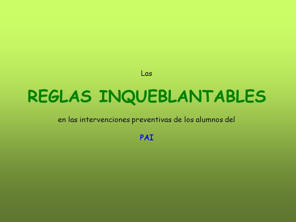 REGLAS INQUEBLANTABLES