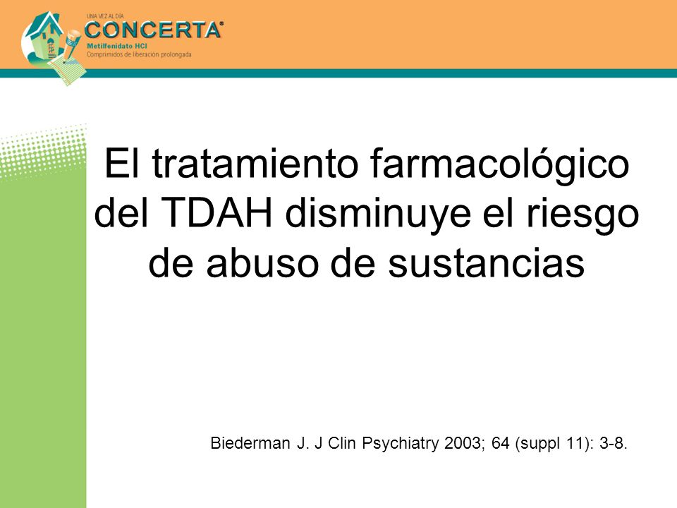 Biederman J. J Clin Psychiatry 2003; 64 (suppl 11): 3-8.