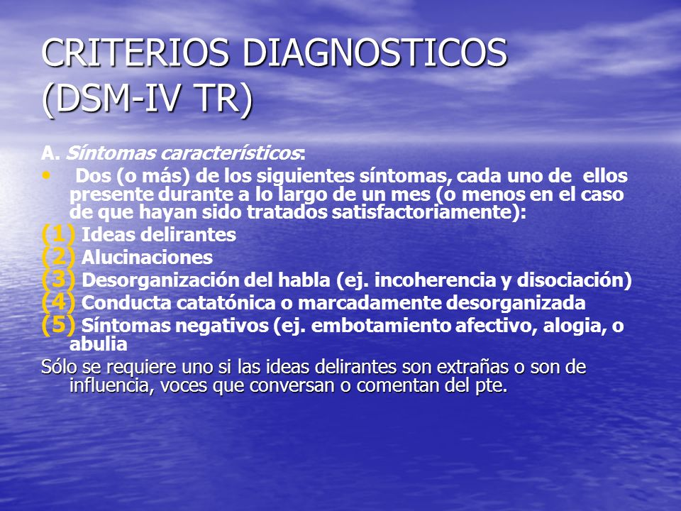 CRITERIOS DIAGNOSTICOS (DSM-IV TR)