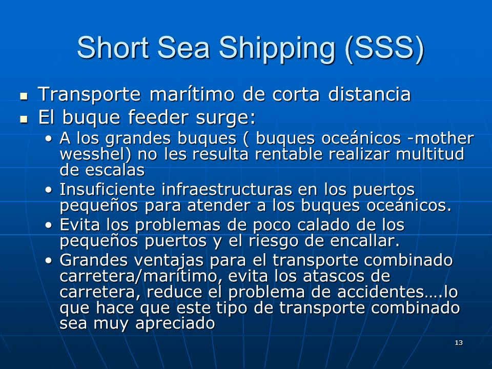 Short Sea Shipping (SSS)