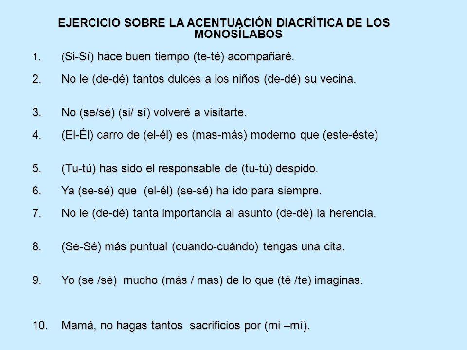 Ejemplos De Oraciones Con Monosilabos Con Tilde Y Sin Tilde Colección De Ejemplo