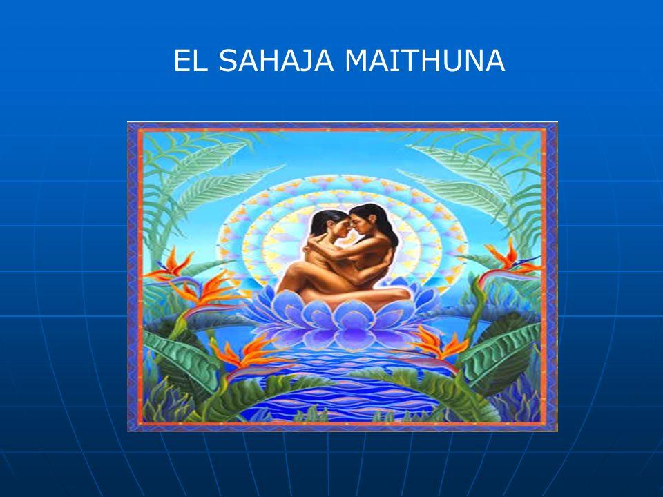 • La SEXUALIDAD que jamás nos habían explicado... EL+SAHAJA+MAITHUNA