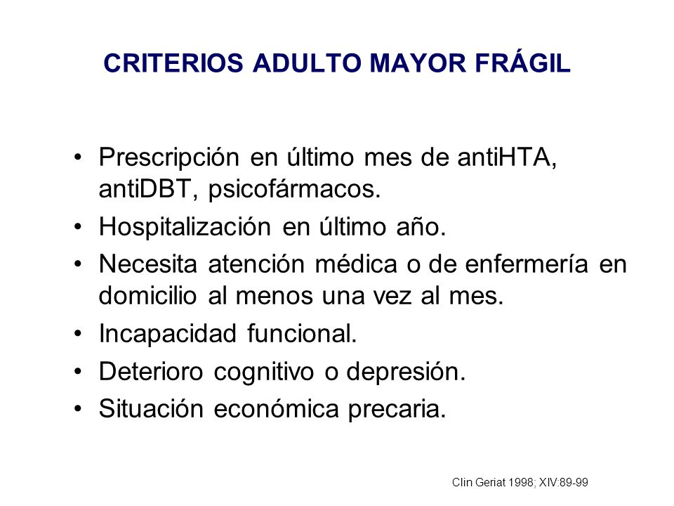CRITERIOS ADULTO MAYOR FRÁGIL