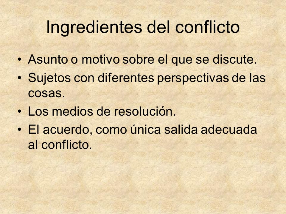 Ingredientes del conflicto