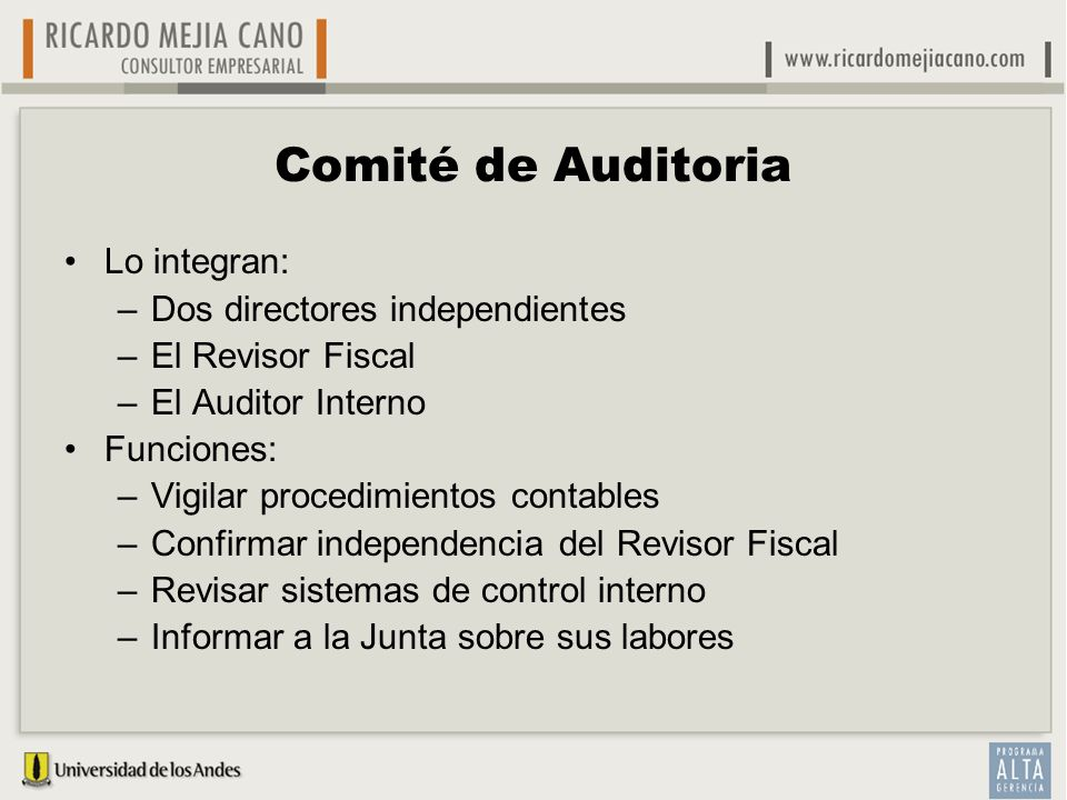 Comité de Auditoria Lo integran: Dos directores independientes