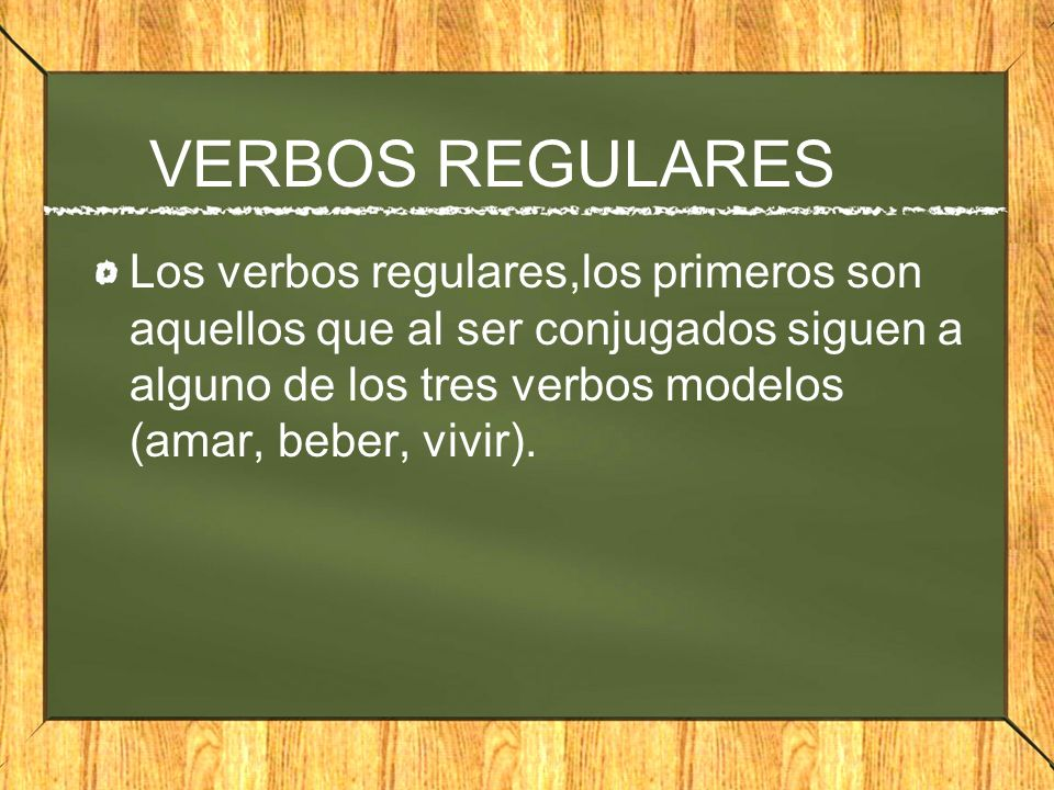 VERBOS REGULARES