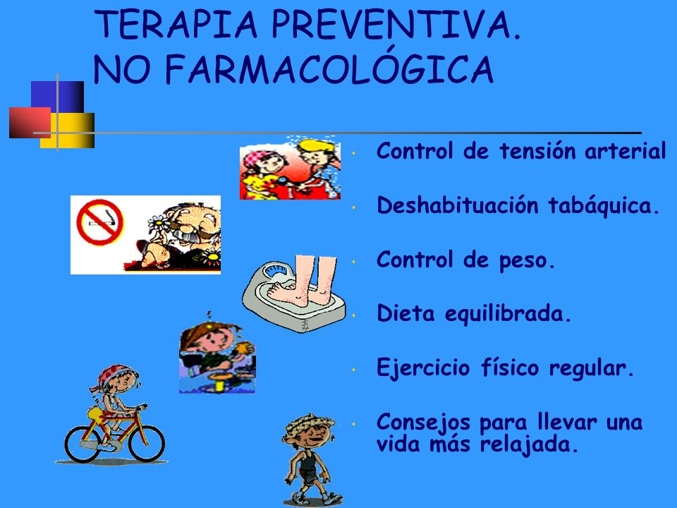 TERAPIA PREVENTIVA. NO FARMACOLÓGICA