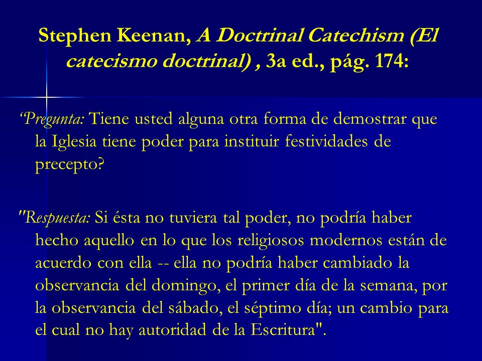 Stephen Keenan, A Doctrinal Catechism (El catecismo doctrinal) , 3a ed