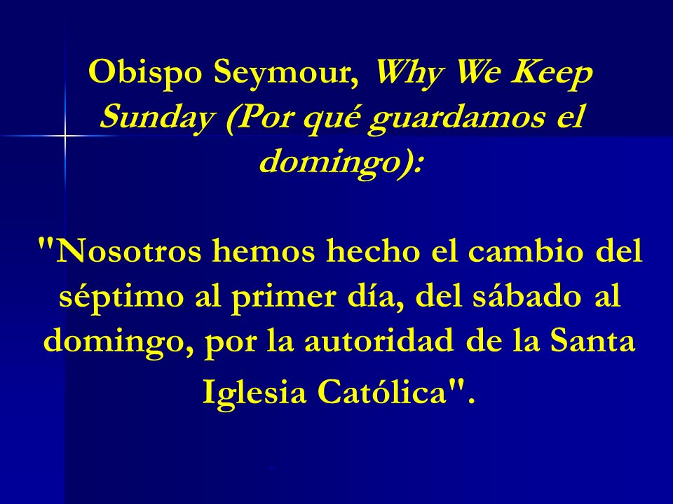 Obispo Seymour, Why We Keep Sunday (Por qué guardamos el domingo):