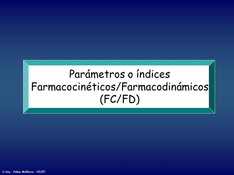 Farmacocinéticos/Farmacodinámicos