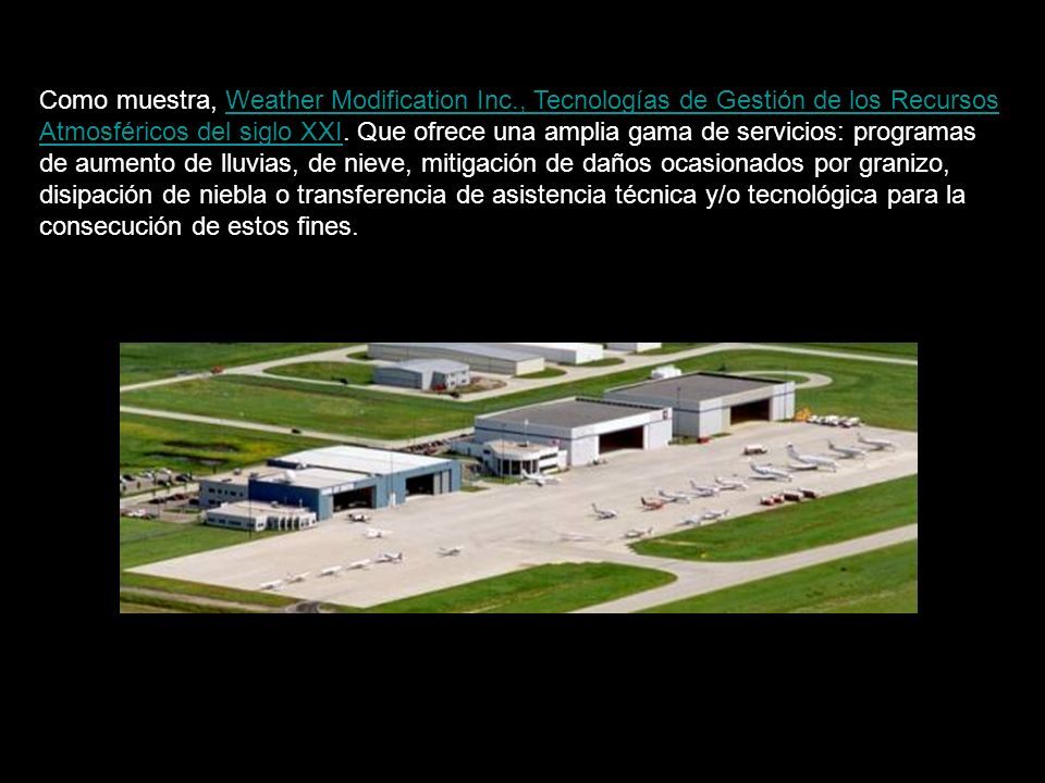 Como muestra, Weather Modification Inc