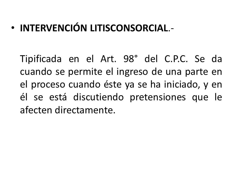 INTERVENCIÓN LITISCONSORCIAL.-