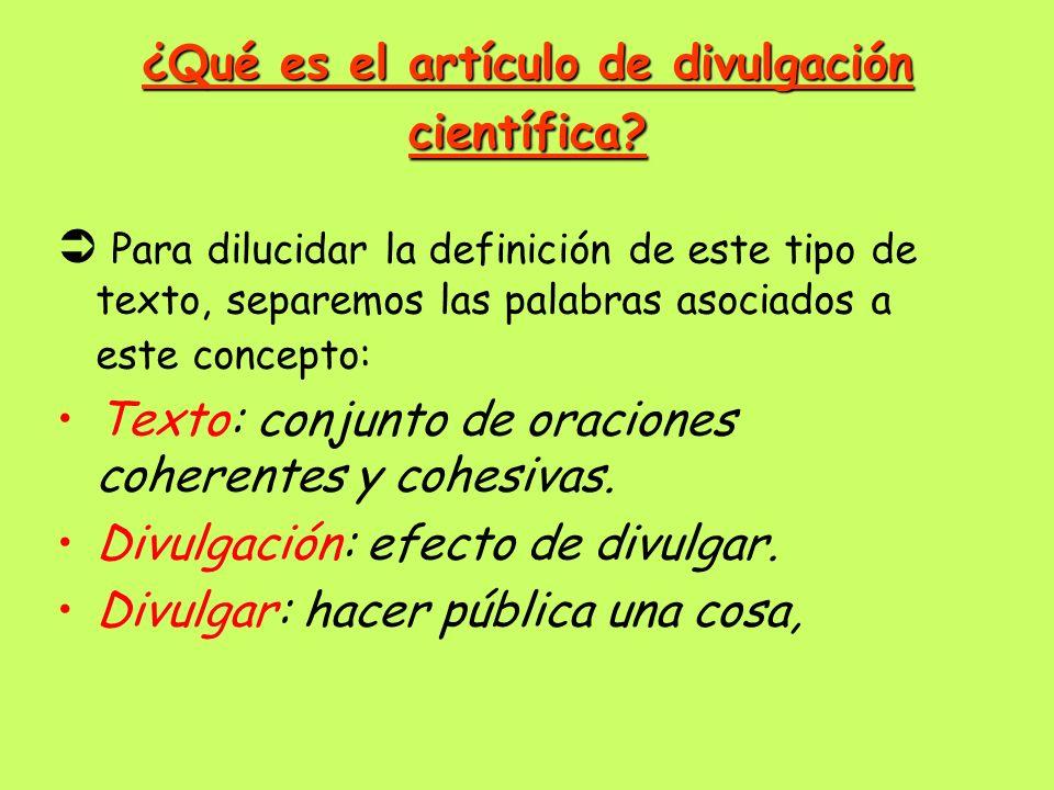 El Artículo De Divulgación Científica Ppt Video Online
