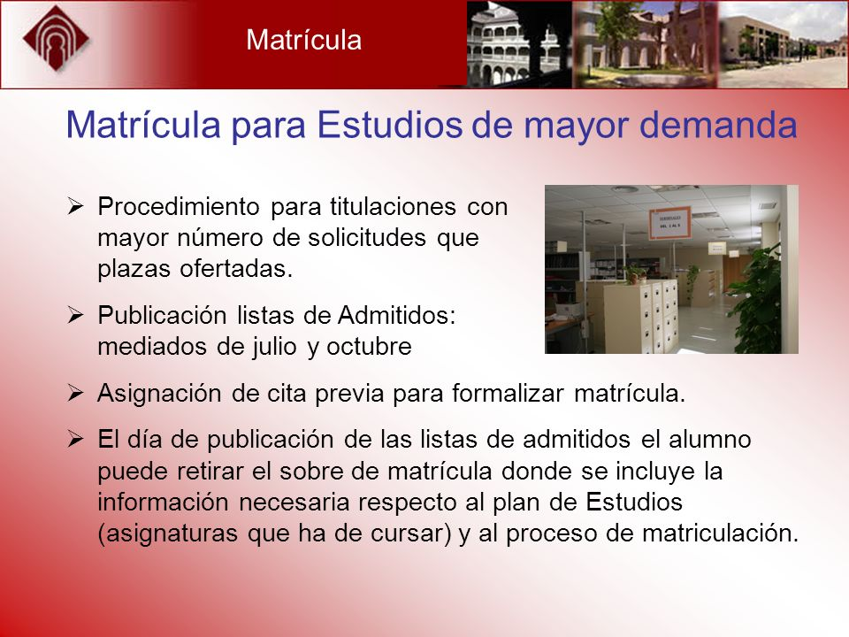 Matrícula para Estudios de mayor demanda