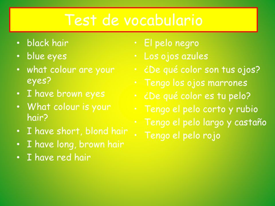 Test de vocabulario black hair blue eyes what colour are your eyes