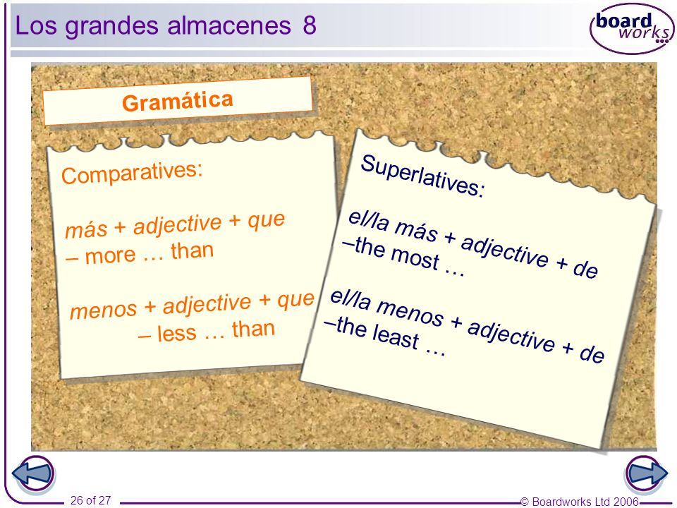Los grandes almacenes 8 Gramática Comparatives: Superlatives: