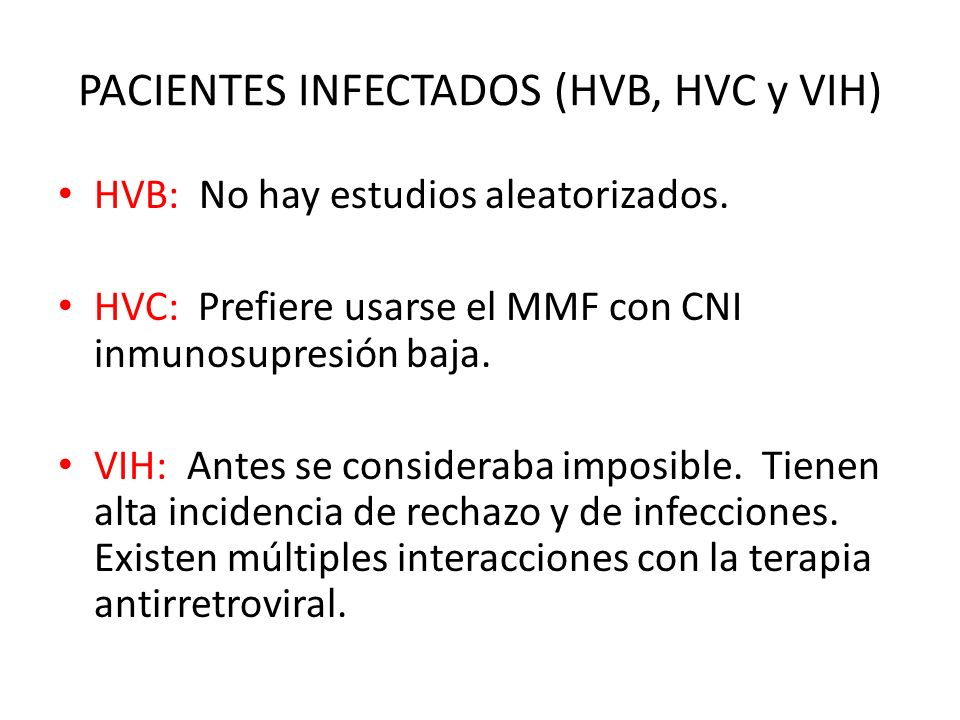 PACIENTES INFECTADOS (HVB, HVC y VIH)