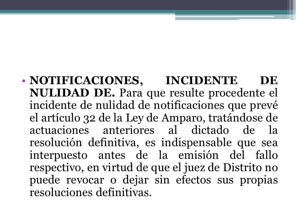 NOTIFICACIONES, INCIDENTE DE NULIDAD DE