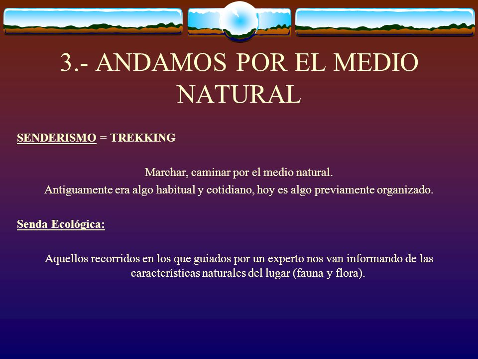 3.- ANDAMOS POR EL MEDIO NATURAL