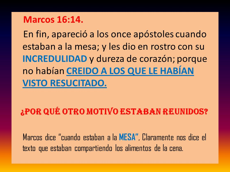 Marcos 16:14.