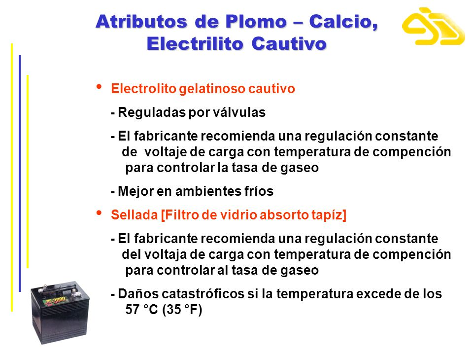 Atributos de Plomo – Calcio, Electrilito Cautivo