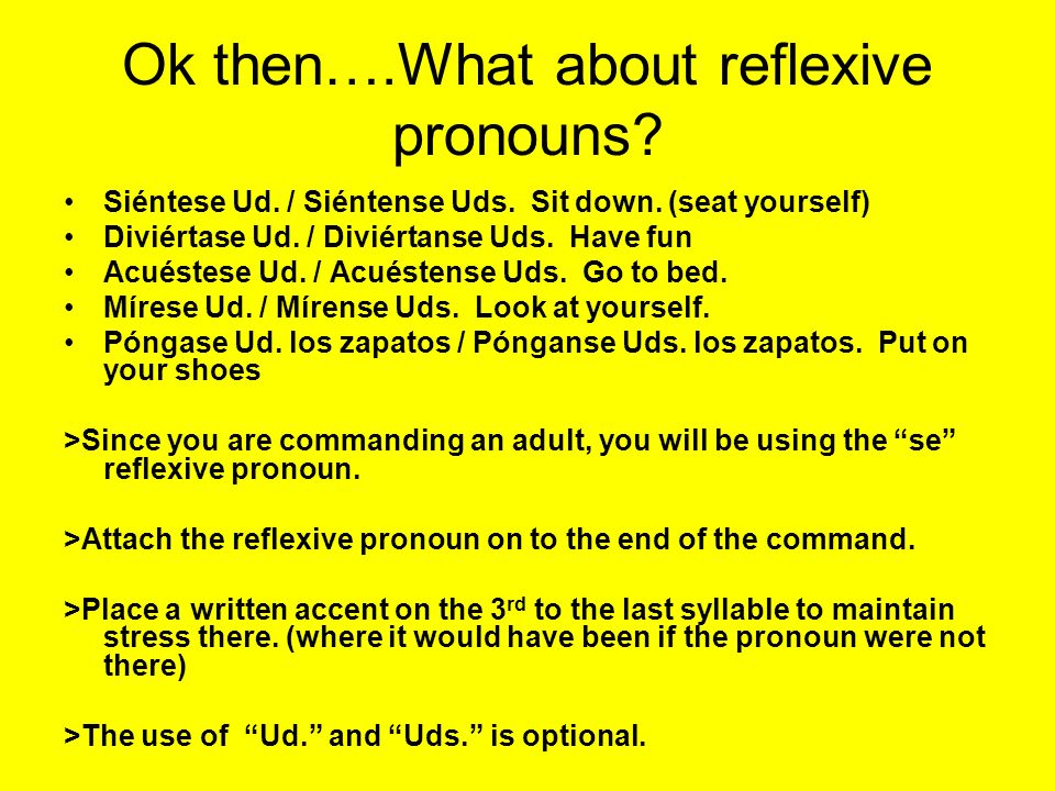 Ok then….What about reflexive pronouns