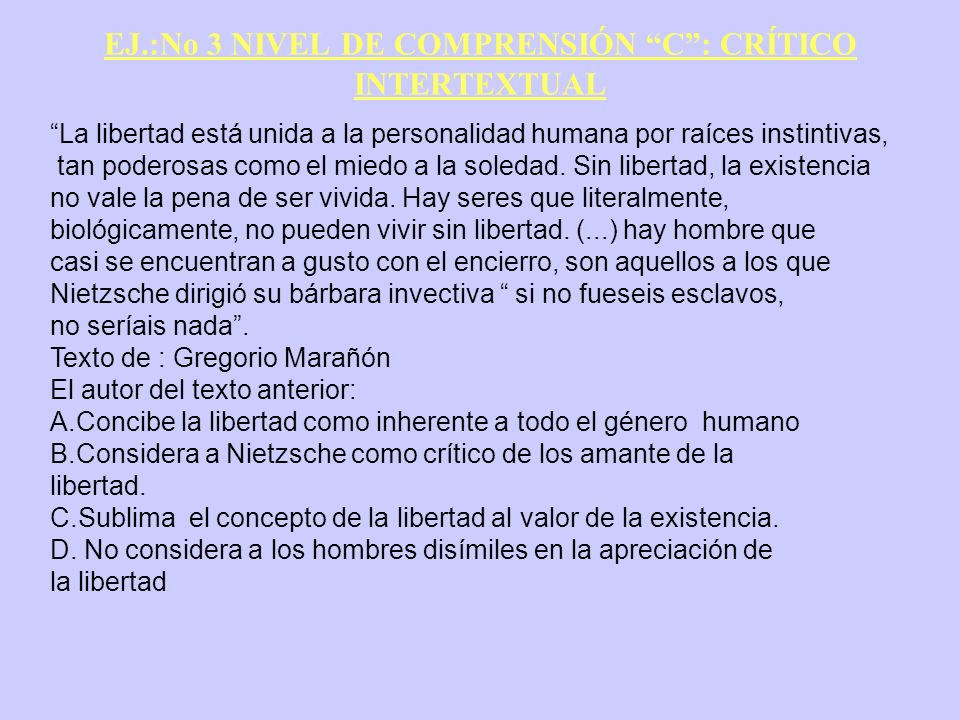 EJ.:No 3 NIVEL DE COMPRENSIÓN C : CRÍTICO INTERTEXTUAL